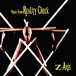 Z-Axis Reality Check