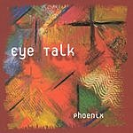 Eye Talk Phoenix