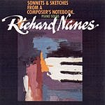 Richard Nanes Richard Nanes - Piano Solos - Sonnets And Sketches From A Composer's Notebook