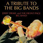 Jerry Drake & The Front Page Big Band Tribute To The Big Bands EP