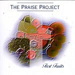 The Praise Project First Fruits