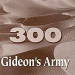 Gideon's Army 300