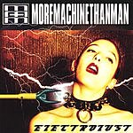More Machine Than Man Electrolust