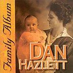 Dan Hazlett Family Album