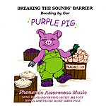 Jim Post Breaking The Sounds' Barrier, Reading By Ear, Vol.1: Purple Pig