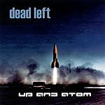 Dead Left Up And Atom