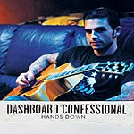 Dashboard Confessional Hands Down