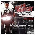 Keith Murray Yeah Yeah U Know It
