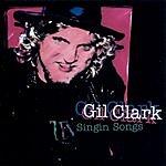 Gil Clark Singin' Songs