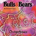 Orchestronics Bulls & Bears