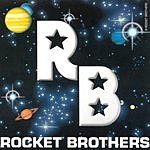 Rocket Brothers Rocket Brothers