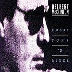 Delbert McClinton Honky Tonk 'N Blues