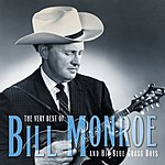 Bill Monroe The Very Best Of Bill Monroe & His Bluegrass Boys
