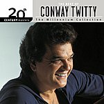 Conway Twitty 20th Century Masters - The Millennium Collection: The Best Of Conway Twitty