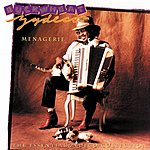 Buckwheat Zydeco Menagerie: The Essential Zydeco Collection