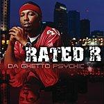 Rated R Da Ghetto Psychic (Edited)