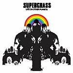 Supergrass Life On Other Planets