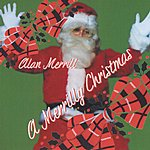 Alan Merrill A Merrilly Christmas