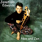 Jonathan Edwards Now And Zen