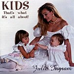 Julie Ingram Kids...That's What It's All About
