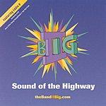II Big Sound Of The Highway