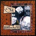 Still On The Hill Still