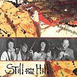 Still On The Hill Still On The Hill