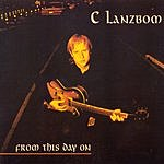 C Lanzbom From This Day On
