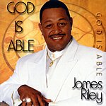 James Riley God Is Able