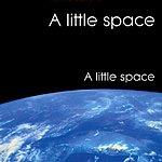 A Little Space A Little Space
