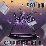 Gatlin Current