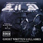 Lil D. Ghost Written Lullabies