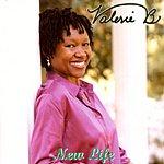 Valerie B. New Life