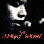 The Hungry Ghost The Hungry Ghost