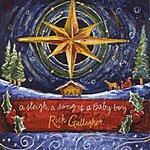 Rick Gallagher A Sleigh, A Song & A Baby Boy