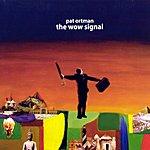 Pat Ortman The Wow Signal