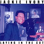 Jackie Ivory Laying In The Cut