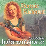 Bonnie Rideout Scottish Inheritance
