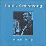 Louis Armstrong An American Icon