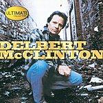 Delbert McClinton Ultimate Collection