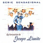 Grupo Límite Serie Sensacional Regional Mexican:  Grupo Limite