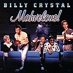 Billy Crystal Mahvelous