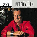 Peter Allen 20th Century Masters - The Millennium Collection: The Best Of Peter Allen