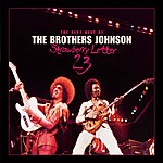 The Brothers Johnson Strawberry Letter 23/The Very Best Of The Brothers Johnson