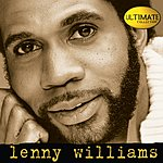 Lenny Williams Ultimate Collection:  Lenny Williams