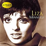 Liza Minnelli Ultimate Collection:  Liza Minnelli