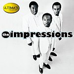 The Impressions Ultimate Collection:  The Impressions
