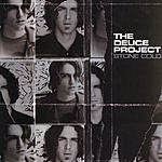 The Deuce Project Stone Cold