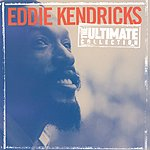 Eddie Kendricks The Ultimate Collection:  Eddie Kendricks