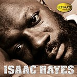 Isaac Hayes Ultimate Collection:  Isaac Hayes